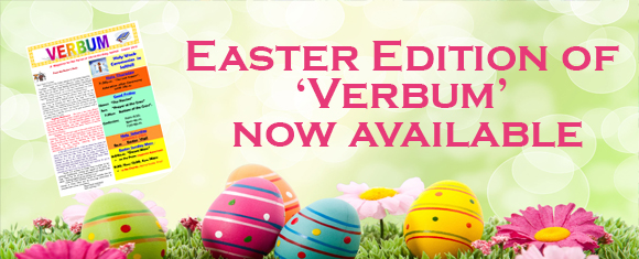 Easter 2019 Edition of 'Verbum' available here